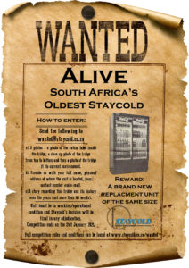 Wanted Poster - Oldest Staycold in South Africa